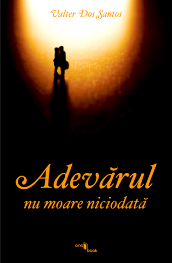 Editura One Book Adevarul nu moare niciodata